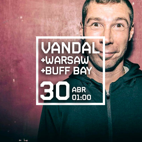 VANDAL + WARSAW + BUFF BAY